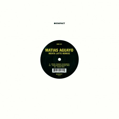 Matias Aguayo - Menta Latte Remixes