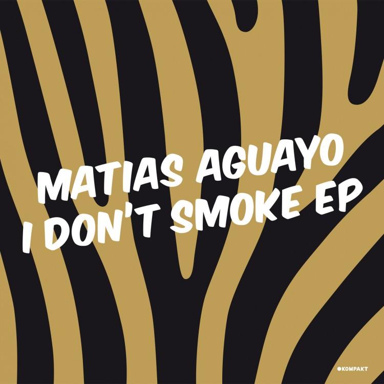 Matias Aguayo – I Don't Smoke EP